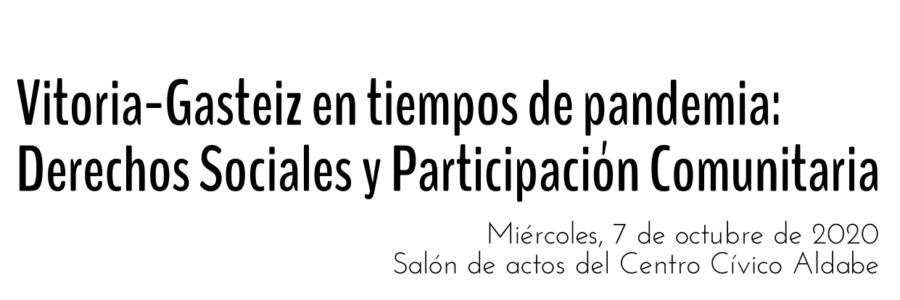 Vitoria-Gasteiz en tiempos de pandemia: Derechos Sociales y Participación Comunitaria